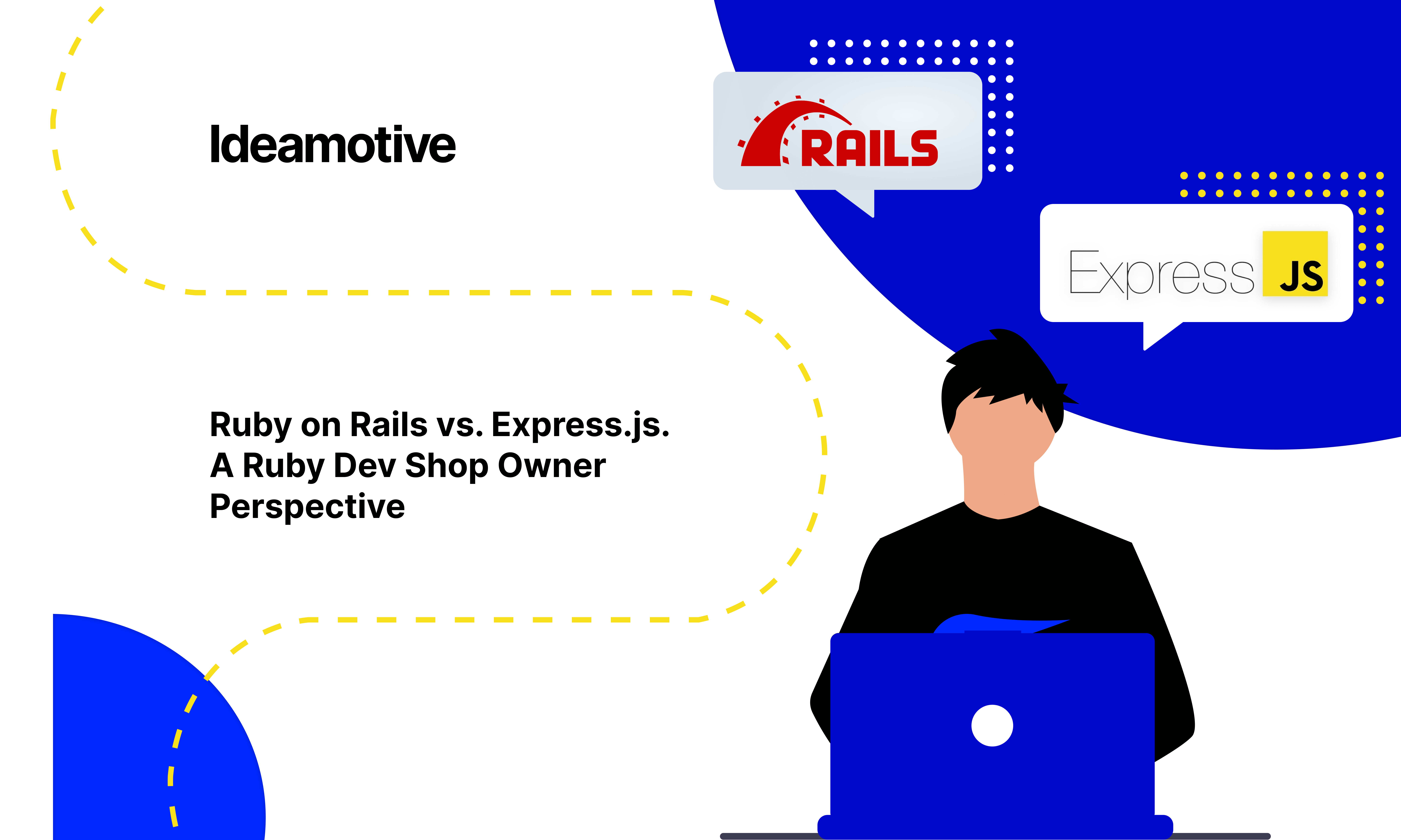 Ruby on Rails vs. Express.js. A Ruby Dev Shop Owner Perspective